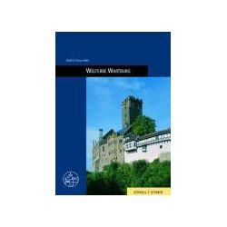 Bücher: Welterbe Wartburg von Günter Schuchardt