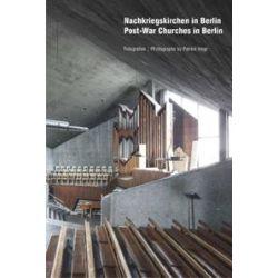 Bücher: Nachkriegskirchen in Berlin/Post-War Churches in Berlin von Nils Peters