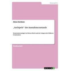 """Bücher: """"Archipele"""" des Ausnahmezustands von Alona Gordeew"""
