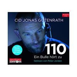 Hörbücher: 110 - Ein Bulle hört zu von Cid Jonas Gutenrath