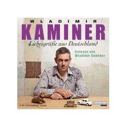 Hörbücher: Liebesgrüáe aus Deutschland von Wladimir Kaminer