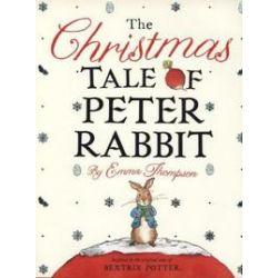 Bücher: The Christmas Tale of Peter Rabbit von Emma Thompson