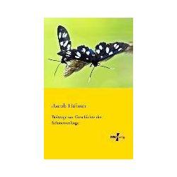 Bücher: Beiträge zur Geschichte der Schmetterlinge von Jacob Hübner