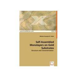 Bücher: Self-Assembled Monolayers on Gold Substrates von Mihaela Georgeta Badin