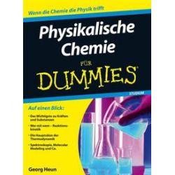 Bücher: Physikalische Chemie für Dummies von Georg Heun