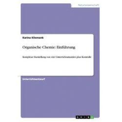 Bücher: Organische Chemie: Einführung von Karina Kliemank