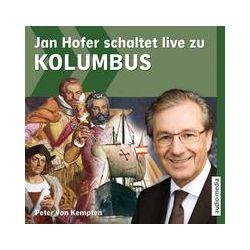 Hörbücher: Jan Hofer schaltet live zu Kolumbus von Peter Kempten