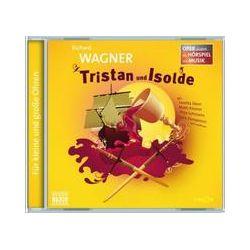 Hörbücher: Tristan und Isolde von Richard Wagner