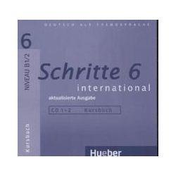 Hörbücher: Schritte international 6. 2 Audios-CDs zum Kursbuch von Franz Specht, Anja Schümann, Anne Robert, Silke Hilpert