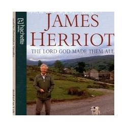 Hörbücher: The Lord God Made Them All von James Herriot