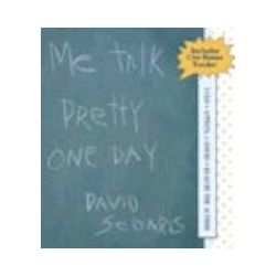 Hörbücher: Me Talk Pretty One Day von David Sedaris