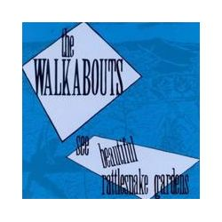 Musik: See Beautiful Rattlesnake Gardens von The Walkabouts