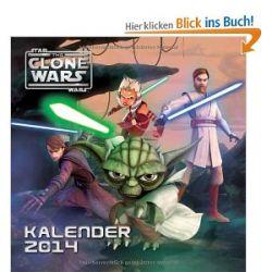 Star Wars The Clone Wars Wandkalender 2014 [Kalender] [Kalender]