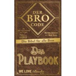 Der Bro Code - Das Playbook: Die Bibel für alle Bros [Gebundene Ausgabe] [Gebundene Ausgabe]