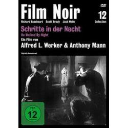 Film: Schritte in der Nacht (Film Noir)  von Alfred L. Welker, Anthony Mann mit Richard Baseheart, Scott Brady, Roy Roberts