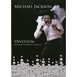 Michael Jackson: Devotion - An Unauthorized Tribute (DVD 2009)