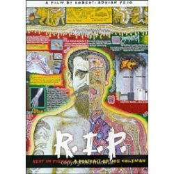 R.I.P.: Rest In Pieces - A Portrait Of Joe Coleman (DVD 1997)