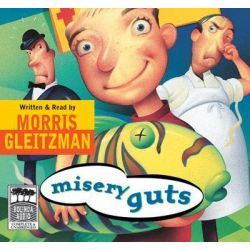 Misery guts Audio Book (Audio CD) by Morris Gleitzman, 9781740943550. Buy the audio book online.