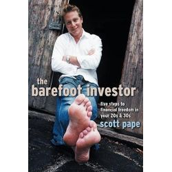 The Barefoot Investor - UK Edition , Five Steps to Financial Freedom in Your 20s and 30s by Scott Pape, 9781841127156.