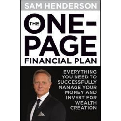 The One Page Financial Plan by Sam Henderson, 9781118588499.