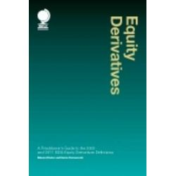 Equity Derivatives, A Practitioner's Guide to the 2002 and 2011 ISDA Equity Derivatives Definitions by Edmund Parker, 9781905783731.