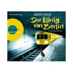 Hörbücher: Der König von Berlin  von Horst Evers