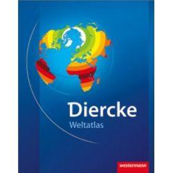 Diercke Weltatlas - aktuelle Ausgabe: Mit Registriernummer für Onlineglobus [Gebundene Ausgabe] [Gebundene Ausgabe]