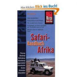 Reise Know-How Praxis: Safari-Handbuch Afrika: Tiere beobachten und fotografieren [Taschenbuch] [Taschenbuch]