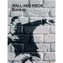 Wall and Piece by Banksy, 9781844137879.