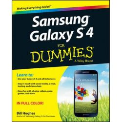 Samsung Galaxy S 4 For Dummies by Bill Hughes, 9781118642221.