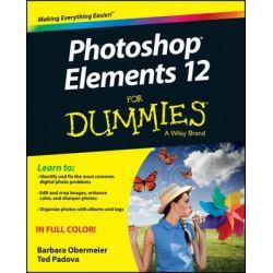 Photoshop Elements 12 For Dummies by Barbara Obermeier, 9781118727140.