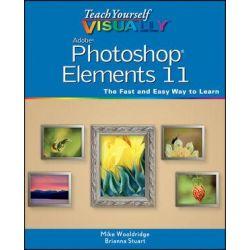 Teach Yourself Visually Photoshop Elements 11 by Mike Wooldridge, 9781118362389.