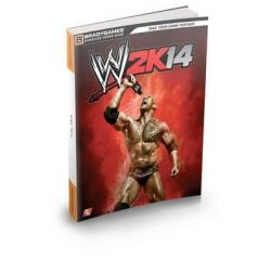 WWE 2K14 Signature Series Strategy Guide by Michael Lummis, 9780744015232.