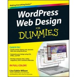 Wordpress Web Design for Dummies by Lisa Sabin-Wilson, 9780470935033.