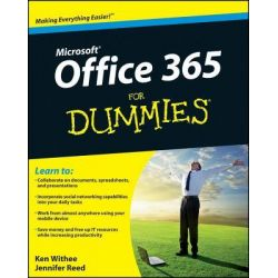 Office 365 For Dummies by Ken Withee, 9781118104507.