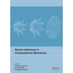 Recent Advances in Computational Mechanics by Tomasz Lodygowski, 9781138024823.