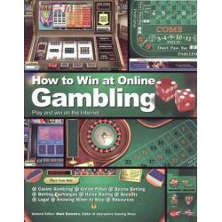How to Win at Online Gambling, Play and Win on the Internet by Mark Balestra, 9781844424535.