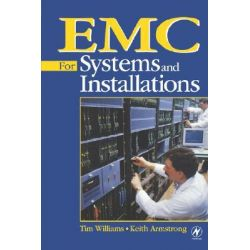 EMC for Systems and Installations by Tim Williams, 9780750641678.