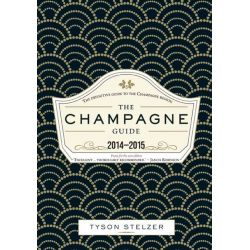 The Champagne Guide 2014-2015 by Tyson Stelzer, 9781742705415.