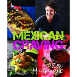 Mexican Craving by Ben Milbourne, 9781742574615.