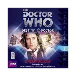 Hörbücher: Doctor Who: Enemy Aliens (Destiny of the Doctor 8)  von Alan Barnes