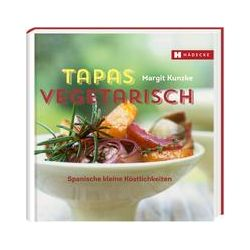 Bücher: Tapas vegetarisch  von Margit Kunzke