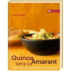 Bücher: Quinoa, Amaranth, Teff & Co  von Erica Bänziger