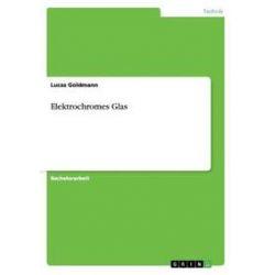 Bücher: Elektrochromes Glas  von Lucas Goldmann