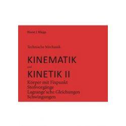 Bücher: Technische Mechanik, Kinematik und Kinetik 2  von Horst J. Klepp