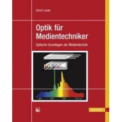 Bücher: Optik für Medientechniker  von Ulrich Leute
