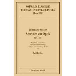 Bücher: Schriften zur Optik 1604-1611  von Johannes Kepler
