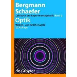 Bücher: Lehrbuch der Experimentalphysik  Bd.3 Optik  von Clemens Schaefer, Ludwig Bergmann