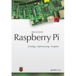 Bücher: Raspberry Pi  von Maik Schmidt