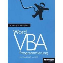 Bücher: Richtig Einsteigen: Word VBA-Programmierung. Für Microsoft Word 2007 - 2013  von Lorenz Hölscher